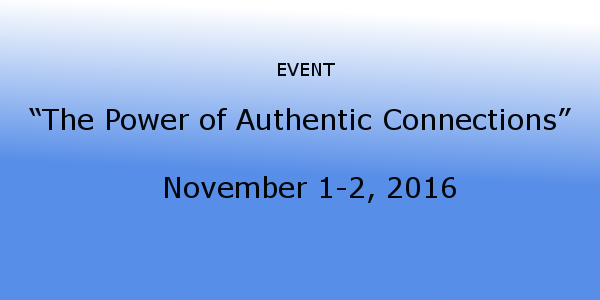"Blue background-""The Power of Authentic Connections"" agendas being held on November 1-2, 2016"