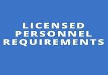 Licensed Personnel Requirements