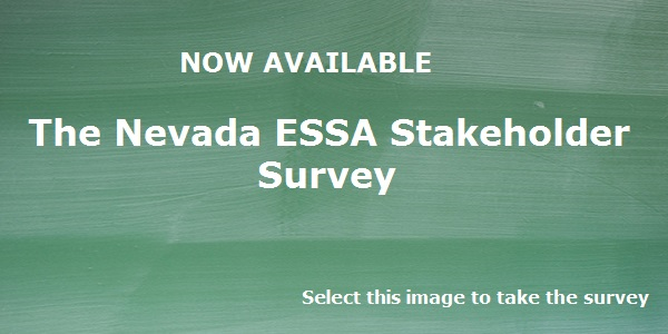 Green chalkboard with text now available the nevada essa stakeholder survey click the image to take the survey